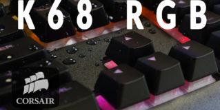 CORSAIR K68 RGB – test klawiatury mechanicznej odpornej na zalanie