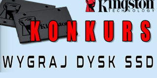 Wygraj dysk SSD Kingston A400 – KONKURS
