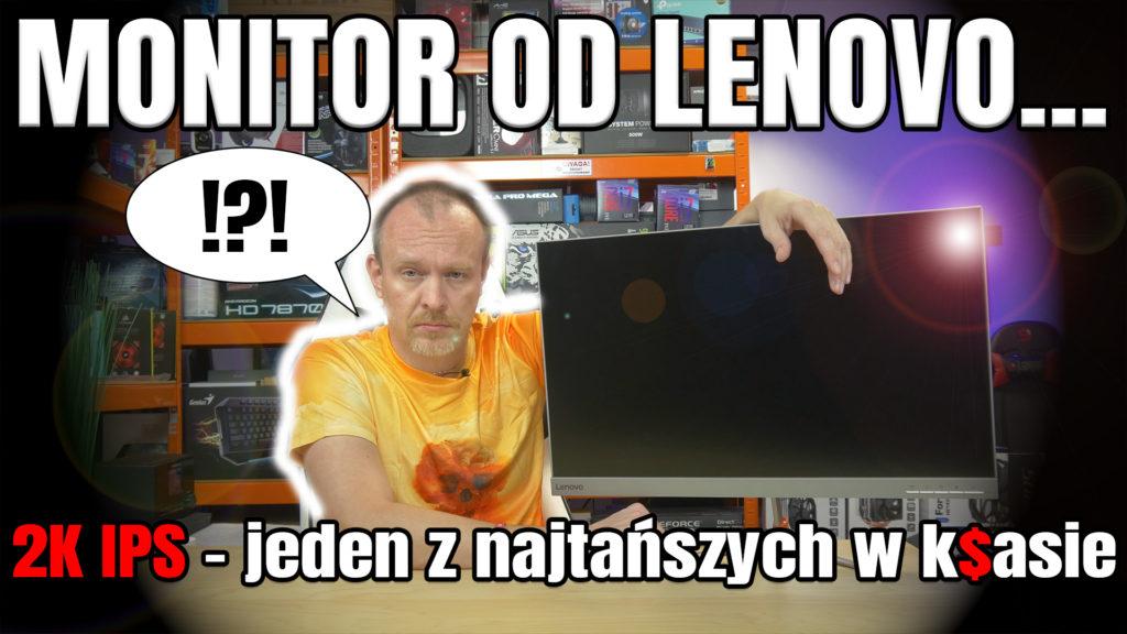 Lenovo L27Q10 tani monitor 2k ips test recenzja opinie cena VBT VideoBlogTech