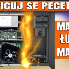 Odpicuj Se PeCeta #2 – poradnik dla Widzów – modernizacje komputerów