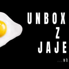 Unboxing z jajejm… vol1