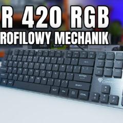 Genesis Thor 420 RGB niskoprofilowy mechanik – premierowy test