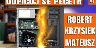 Odpicuj Se PeCeta #7 – poradnik modernizacji komputerów PC dla Widzów.