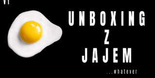 Unboxing z jajejm… vol1