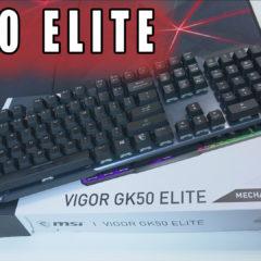 Klawiatura MSI Vigor GK50 Elite – premierowy test