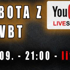 Sobota z VBT – Q&A – 12.IX od 21:00