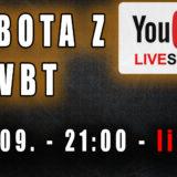 Sobota z VBT – Q&A – Live – 19.IX od 21:00