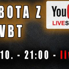 Sobota z VBT – Q&A – 24.X od 21:00 na YT