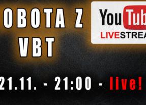 Sobota z VBT – Q&A – Live YT – 21.11 od 21:00