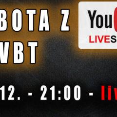 Sobota z VBT – Q&A – ostatni live w TYM roku! Sobota 19.12 od 21:00 na YT