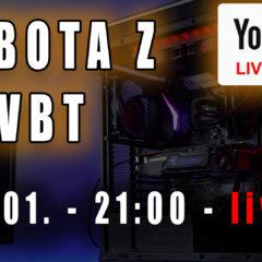 Sobota z VBT – Live! + Q&A – 23.01 od 21:00